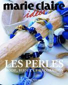 Les Perles  | Éditions Marie Claire,