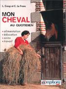 Mon cheval au quotidien  | Cresp, Laurent