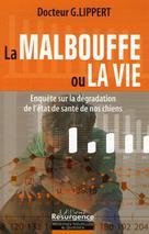 La malbouffe ou la vie  | Lippert, Gérard