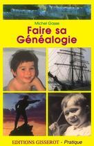 Faire sa généalogie   Gasse, Michel