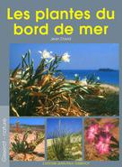 Les plantes du bord de mer | David, Jean