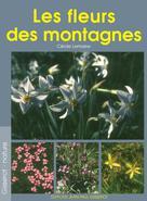Les fleurs des montagnes | Lemoine, Cécile