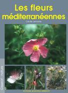 Les fleurs méditerranéennes | Lemoine, Cécile