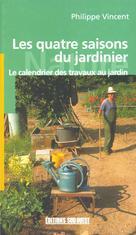 Les quatre saisons du jardinier | Vincent, Philippe