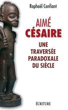 Aimé Césaire  | Confiant, Raphaël