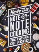 Note-by-Note Cooking | This, Hervé