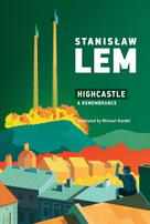 Highcastle | Lem, Stanislaw