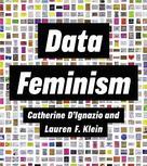 Data Feminism | D'ignazio, Catherine