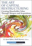 The Art of Capital Restructuring    Baker, H. Kent