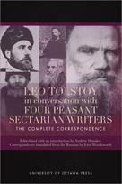 Leo Tolstoy in Conversation with Four Peasant Sectarian Writers |