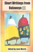 Short Writings from Bulawayo II | Morris, Jane