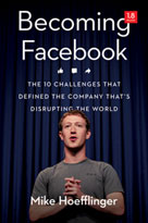 Becoming Facebook | Hoefflinger, Mike