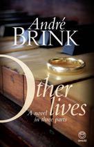 Other Lives | Brink, Andre