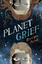 Planet Grief | Polak, Monique