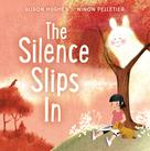 The Silence Slips In   Hughes, Alison