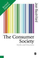 The Consumer Society | Baudrillard, Jean