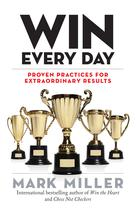 Win Every Day | Miller, Mark