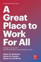 A Great Place to Work For All | Bush, Michael C.