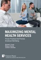 Maximizing Mental Health Services: Proven Practices that Promote Emotional Well-Being |