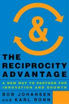 The Reciprocity Advantage | Johansen, Bob