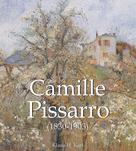 Camille Pissarro (1830-1903)   Karl, Klaus H.