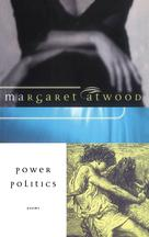 Power Politics | Atwood, Margaret