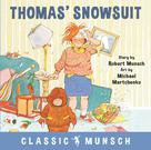 Thomas' Snowsuit | Munsch, Robert