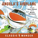 Angela's Airplane | Munsch, Robert