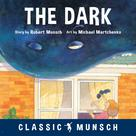 The Dark | Munsch, Robert