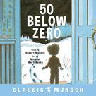 50 Below Zero | Munsch, Robert