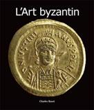 L'Art byzantin   Bayet, Charles