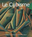 Le Cubisme | Apollinaire, Guillaume