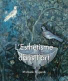 L'Esthétisme dans l'art | Hogarth, William