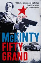 Fifty Grand  | McKinty, Adrian