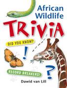 African Wildlife Trivia   Lill, Dawid van