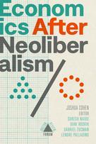 Economics after Neoliberalism | Cohen, Joshua