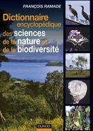 Dictionnaire encyclopédique des sciences de la nature et de la biodiversité | Ramade, François