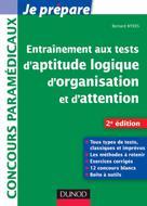 Entraînement aux tests d'aptitude logique, d'organisation et d'attention  | Myers, Bernard