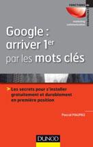 Google : arriver 1er par les mots clés  | Maupas, Pascal