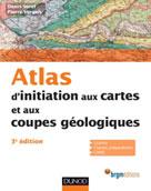 Atlas d'initiation aux cartes et aux coupes géologiques | Sorel, Denis