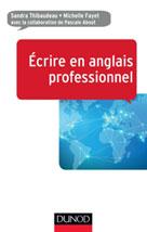 Ecrire en anglais professionnel | Thibaudeau, Sandra