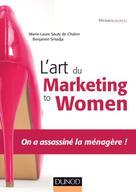 L'art du marketing to women | Sauty de Chalon, Marie Laure