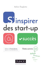 S'inspirer des start-up à succès   Tsagliotis, Adrien