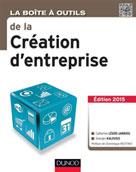 La Boîte à outils de la Création d'entreprise | Léger- Jarniou, Catherine