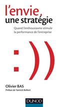 L'envie, une stratégie | Bas, Olivier