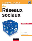 La Boîte à outils des réseaux sociaux | Bladier, Cyril