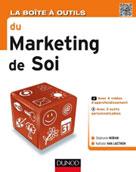La Boîte à outils du Marketing de soi | Moran, Stéphanie