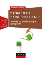 Manager en pleine conscience   Peillod-Bock, Lise