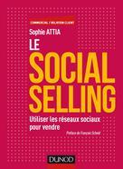 Le Social selling | Attia, Sophie