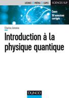 Introduction à la physique quantique | Antoine, Charles
